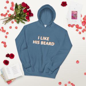 I like his beard hoodie